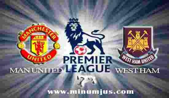 Prediksi Manchester UnitedvsWest Ham 13 Agustus 2017 - Liga Inggris