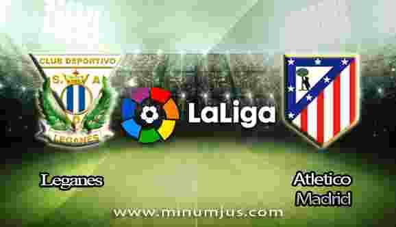 Prediksi Leganes vs Atletico Madrid 01 Oktober 2017 - Liga Spanyol